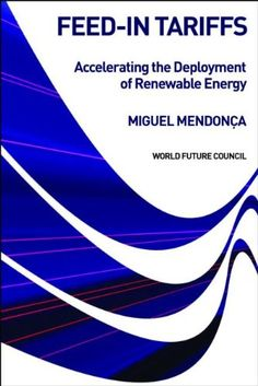 Awesome Feed-in Tariffs: Accelerating the Deployment of Renewable Energy