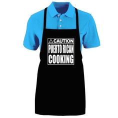 "Funny ""CAUTION - PUERTO RICAN COOKING"" Apron; great idea for three kings day ;)"