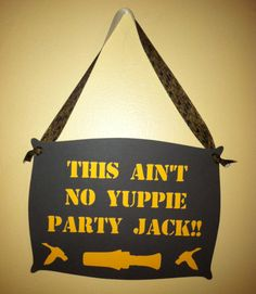 Duck Dynasty inspired Door/Wall hanger, Birthday parties, Ducks and duck calls, Duck dynasty party