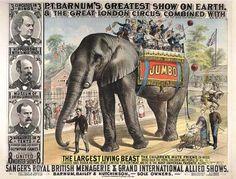 Jumbo The Elephant, Famous Elephants, Vintage Circus Posters, Vintage Carnival, Pt Barnum, African Bush Elephant, Big Animals, Circus Birthday, Vintage Advertisements