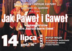 """Spektakl dla dzieci """"Jak Paweł i Gaweł"""", 14.07.2014 r."""