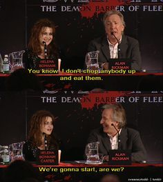 "Haha! Turpin is just a ""sweetheart"", in Rickman's terms!"
