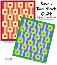 Kaye's Two Block Quilt - a free pattern by Linus volunteer Kaye Howard!
