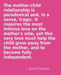 This is so true. A mother's love is constant, but never smothering the child. A real mother is easy to spot. My children love ❤️ me unconditionally