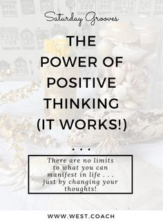Eileen West Life Coach Blog | The Power of Positive Thinking! . . . It Works! | Blog, Blogger, Blogher, Life Coach, Creativity Coach, Photographer, Photography Coach, Personal Development, Personal Growth, Self Improvement, Self-Improvement, Learn, Love, Live, Grow, Positive Thinking, Manifest, Magic