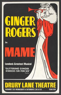 """Ginger Rogers in MAME London's Greatest Musical """"Glittering Ginger Knocks Em for Six"""" Musical Theatre Window Card Poster  Drury Lane Theatre London England 1969"""