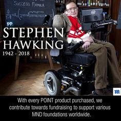 Today we pay tribute to one of the legends of our time. Not only a brilliant scientist and physicist, but a man who lived with Motor Neuron Disease for over 50 years. Rest in Peace Steven Hawking. 'It would not be much of a universe if it wasn't home to the people you love' #MND #makeadifference