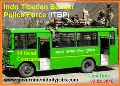 ITBP RECRUITMENT 2016 APPLY FOR 44 HEAD CONSTABLE POSTS ~ Government Daily Jobs