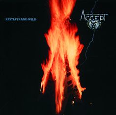 Restless and Wild  - Accept (1982)