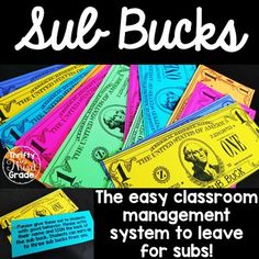A Sub Buck is a special classroom management system for a substitute teacher! Subs give students with excellent behavior a sub buck. Students can earn up to 3 sub bucks. Upon your return, you can decide what reward students get for their sub buck. I recom Classroom Hacks, 5th Grade Classroom, Music Classroom, School Classroom, Classroom Solutions, Future Classroom, Classroom Prizes, Classroom Procedures, Teacher Organization