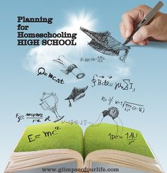 a glimpse of our life: Planning For Homeschooling High School