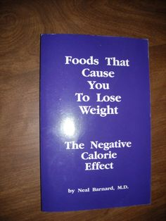 Foods That Cause you to Lose Weight by Neal Barnard (1992) ~~ for sale at Wenzel Thrifty Nickel eCRATER store
