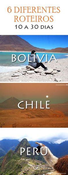 Roteiros de mochilão na América do Sul: Bolívia, Chile e Peru. Veja opções para conhecer o Salar de Uyuni, Deserto do Atacama e Machu Picchu na mesma viagem. Backpacking itinerary for 3 countries in South America