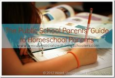 The Public School Parents' Guide to Homeschool Parents