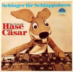 Der Hase Cäsar ... the German DJ of the 70s was a rabbit  Repinned by www.gorara.com