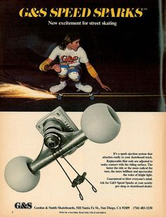 Speed Sparks with Steve Cathey G&S CalStreets Vintage Advert Collection