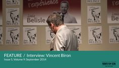 TFS Festival Quickie: Vincent Biron, director of A Delusion of Grandeur