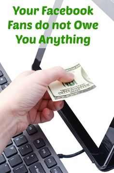 Your Facebook fans do not owe you anything - reality check for authors