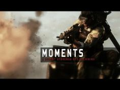 Moments - Battlefield 3 Machinima - Loving this :)
