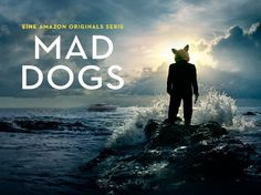Neue Amazon Originals Serie Mad Dogs startet heute bei Amazon Prime - http://www.onlinemarktplatz.de/64578/neue-amazon-originals-serie-mad-dogs-startet-heute-bei-amazon-prime/
