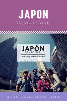 Un relato fresco, ameno, que te lleva a Japón con su lectura. El viaje de una familia de 4 jóvenes y sus papás. ¡No te lo pierdas! #Japón #viajes #relatos #jóvenes #familia