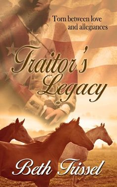New Release! Historical Romance Novel Traitor's Legacy