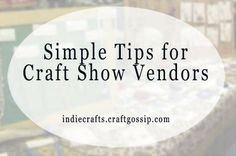 Simple Tips for Craft Shows