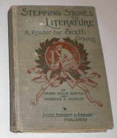 1897 Stepping Stones to Literature 6th Grade Reader | eBay