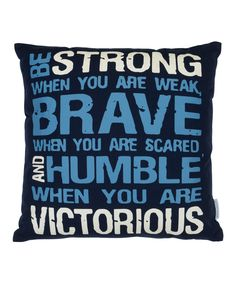 Look at this 'Be Strong' Throw Pillow on #zulily today!