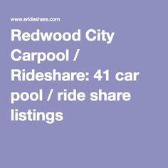 Redwood City Carpool / Rideshare: 41 car pool / ride share listings