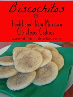 A Beautiful Ruckus: {Recipe} Biscochitos: Traditional New Mexican Christmas Cookies - Site Today Mexican Christmas Food, Mexico Christmas, Mexican Holiday, Christmas Sweets, Christmas Baking, Christmas Recipes, Mexican Night, Mexican Christmas Traditions, Christmas Ideas