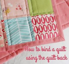 How to bind a quilt using the quilt back
