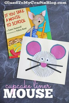 Recently we created this Cupcake Liner Mouse kid craft idea that goes along PERFECTLY with the adorable book If You Take a Mouse To School. Recently we created this Cupcake Liner Mouse kid craft idea that goes along PERFECTLY with the adorable book Preschool Books, Kindergarten Art, Preschool Crafts, Preschool Ideas, Toddler Crafts, Crafts For Kids, Mouse Crafts, Letter A Crafts, Classroom Crafts