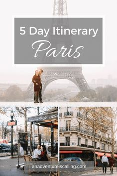 5 Days in Paris: A Perfect, Relaxing Itinerary | An Adventure is Calling #paris #france #traveltips