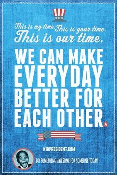Kid President Quote of the Day - We Can Make Everyday Better for Each Other. Best Quotes, Love Quotes, Inspirational Quotes, Quotes Quotes, Quotes For Kids, Quotes To Live By, Kid President Quotes, Classroom Quotes, Classroom Ideas