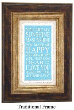 Frame You Are My Sunshine 14 X 10 Custom by PaperArtOriginals, $39.00