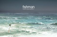 「【fishman】ocean」/「HJL」[pixiv]