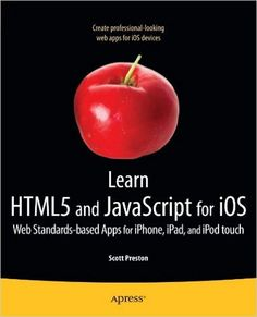 26 best web development images on pinterest pdf book web learn and javascript for ios web standards based apps for iphone ipad and ipod touch learn apress fandeluxe Images