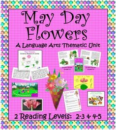 May Day Flowers from ThematicTeacher on TeachersNotebook.com -  (50 pages)  - May Day Flowers is an integrated Language Arts thematic unit which gives your students the opportunity to learn more about the origins of May Day celebrations, and the function of flowers.  Students will use their langue skills to read informational texts