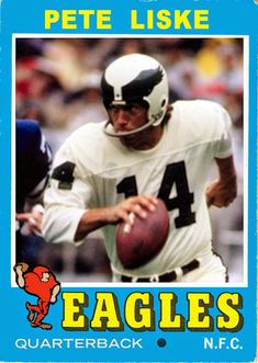 1971 Pete Liske card / QB Philadelphia Eagles