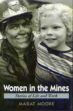Women Miners History | Coal Mining History and Culture - Appalachian Studies - Orientation ...