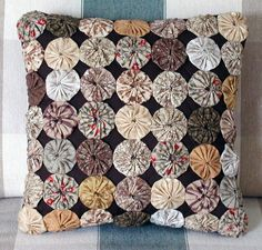 Brown Yo Yo Pillow---this is all I have left anymore---gave up this time consuming craft MANY years ago