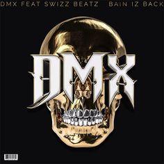 #OffKey: DMX feat. Swizz Beatz – 'Bane Is Back'