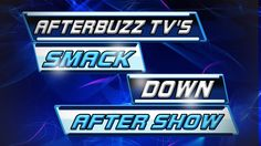 WWE's Smackdown for March 5th, 2015 LIVE Review & After Show | AfterBuzz TV