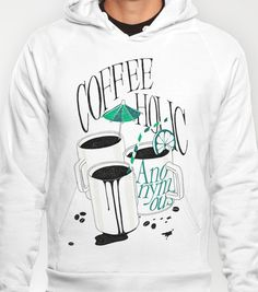 Us And Them: Coffeeholic Anonymous. Hoody by Anton Marrast - $38.00
