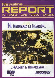 """Edición N° 31. #HBO """"No inventamos la televisión, simplemente la perfeccionamos!"""" #Cinemax. #NewslineReport"""