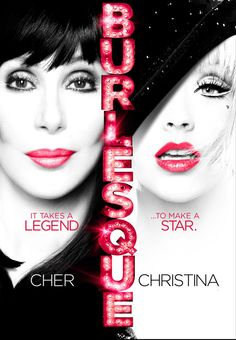 Cher and Christina Aguilara Poster for the movie named Burlesque.  Whatta movie.
