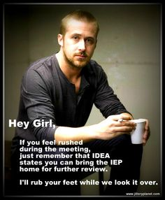 Hey Girl, Don't worry about that IEP