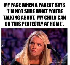My child does it perfectly at home - Humor Teachers Be Like, Parents As Teachers, Funny Teachers, Teacher Humour, Teacher Stuff, Funny Teacher Quotes, Preschool Teacher Quotes, Teacher Tips, Classroom Humor