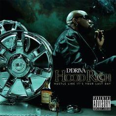 D'driva - Hood Rich